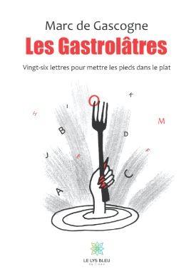 Les Gastrolâtres