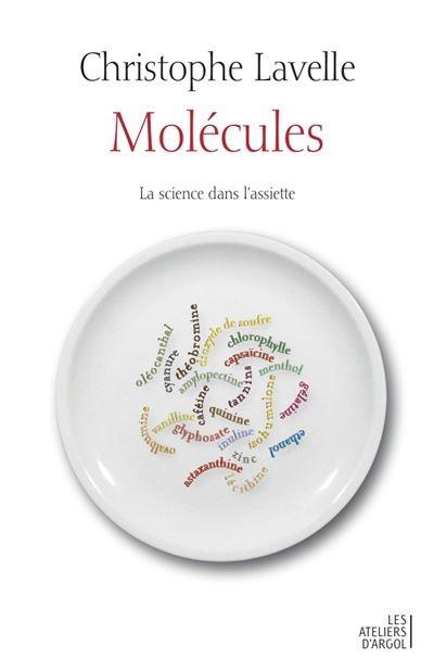 Molécules la science dans l'assiette